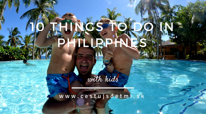 10 things to do in Philippines with kids